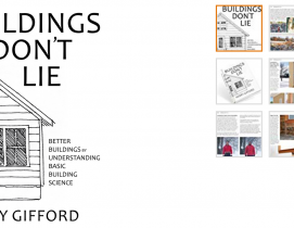 'Buildings Don't Lie': A building science reference book worth your time and money