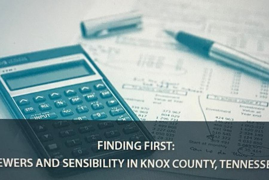 Finding First: Sewers & Sensibility in Knox County, Tennessee